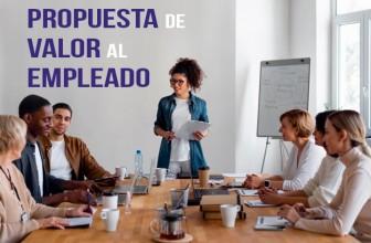 PVE – Propuesta de valor para los empleados – 4 formas de crear una oferta atractiva para los empleados